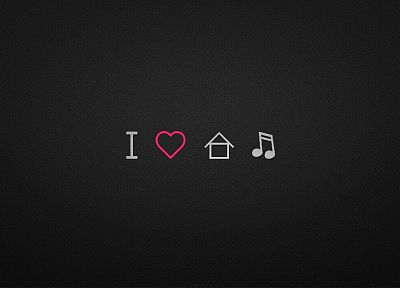 love, minimalistic, music, house music - random desktop wallpaper