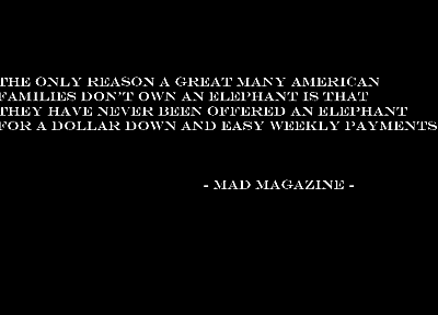 quotes, Mad magazine - random desktop wallpaper