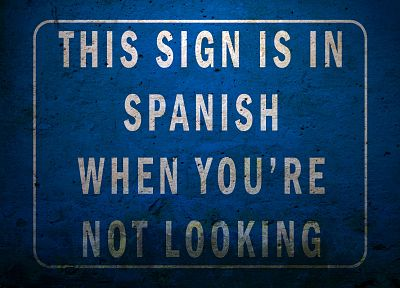 signs, funny, quantum physics, Im Spanish - related desktop wallpaper