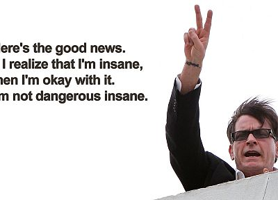 quotes, peace, funny, insane, Charlie Sheen, Two and a Half Men, V sign - random desktop wallpaper