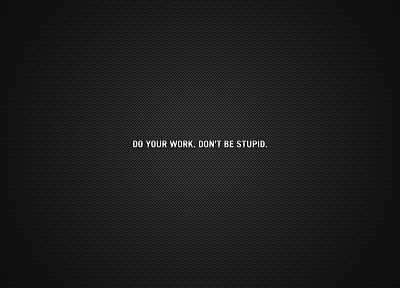 work, minimalistic, text, quotes, DeviantART, carbon fiber, motivational posters - random desktop wallpaper