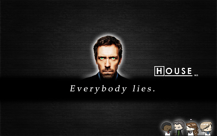 Nice Quotes, Hugh Laurie, Everybody Lies, Gregory House, House M.D.   Desktop  Wallpaper