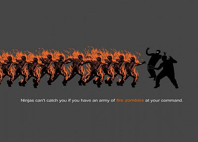 fire, zombies, ninjas cant catch you if - related desktop wallpaper