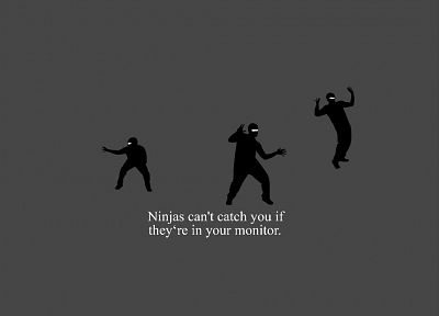 ninjas, ninjas cant catch you if - related desktop wallpaper