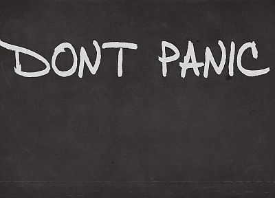 minimalistic, graffiti, The Hitchhikers Guide To The Galaxy, typography, Don't Panic - desktop wallpaper