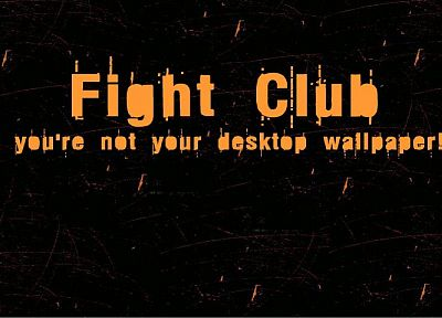 Fight Club, motivational posters - random desktop wallpaper