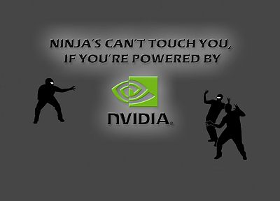 Nvidia, ninjas cant catch you if - related desktop wallpaper