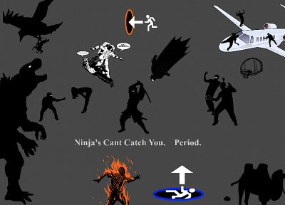 ninjas cant catch you if - related desktop wallpaper
