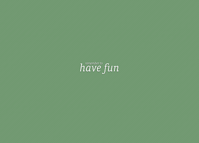 minimalistic, text, simple background, green background - desktop wallpaper