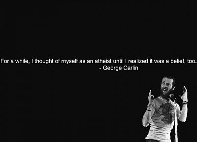 quotes, atheism, George Carlin - random desktop wallpaper