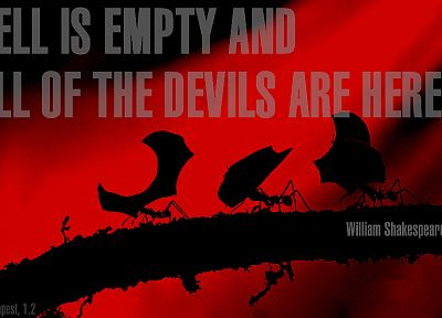 ants, Hell, The Devils, William Shakespeare, poetry - desktop wallpaper