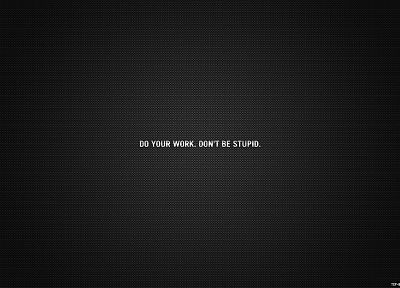 work, text, motivational - random desktop wallpaper